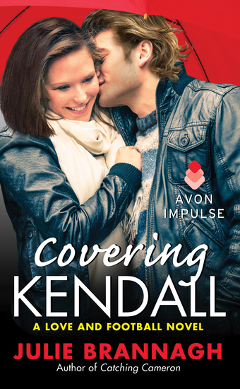 Covering Kendall - A Love and Football Novel - cover