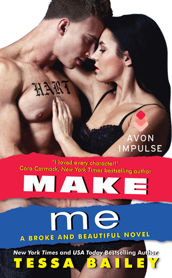 Make Me - A Broke and Beautiful Novel - cover