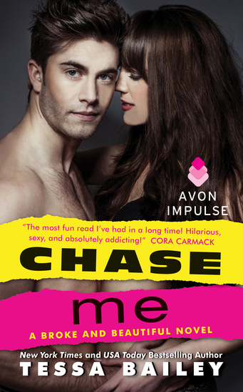 Chase Me - A Broke and Beautiful Novel - cover