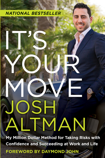 It's Your Move - My Million Dollar Method for Taking Risks with Confidence and Succeeding at Work and Life - cover
