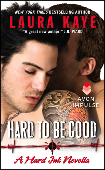 Hard to Be Good - A Hard Ink Novella - cover