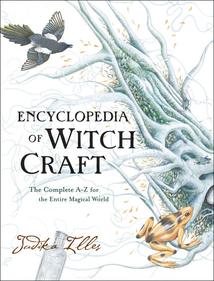 Encyclopedia of Witchcraft - The Complete A-Z for the Entire Magical World - cover