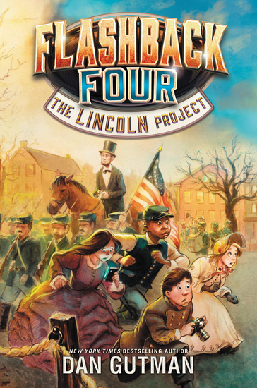 Flashback Four #1: The Lincoln Project - cover