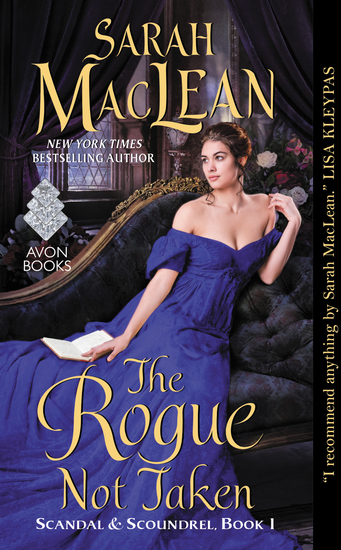 The Rogue Not Taken - Scandal & Scoundrel Book I - cover