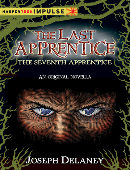 The Last Apprentice: The Seventh Apprentice - A Novella - cover