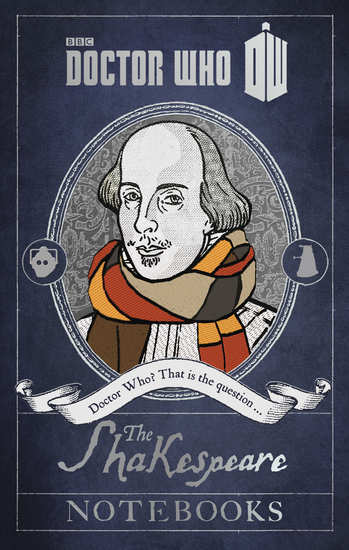 Doctor Who: The Shakespeare Notebooks - The Shakespeare Notebooks - cover