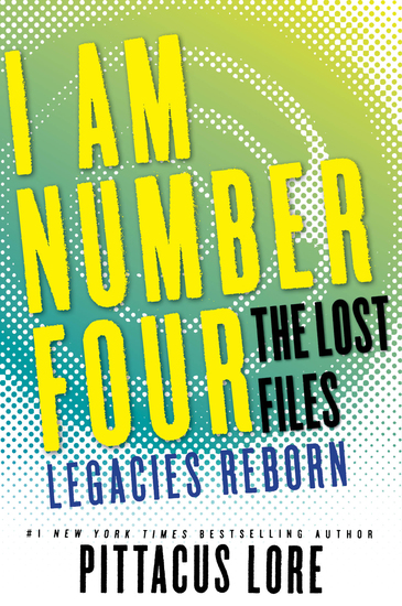 I Am Number Four: The Lost Files: Legacies Reborn - cover