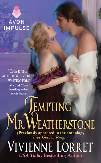 Tempting Mr Weatherstone - A Wallflower Wedding Novella (Originally appeared in the e-book anthology FIVE GOLDEN RINGS) - cover