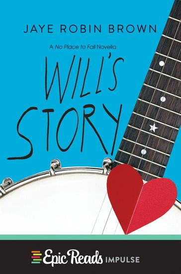 Will's Story - A No Place to Fall Novella - cover