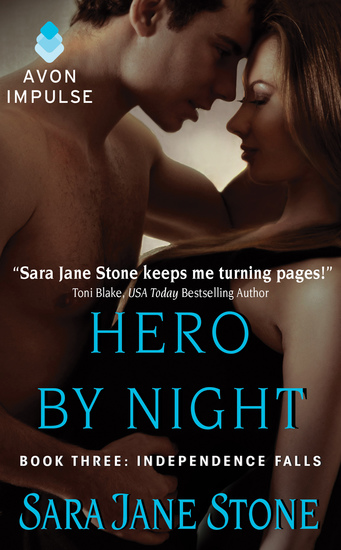 Hero By Night - Book Three: Independence Falls - cover