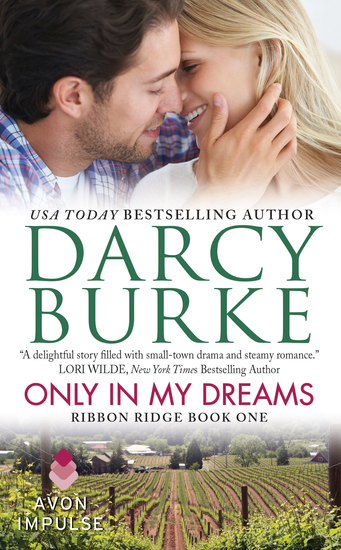 Only In My Dreams - Ribbon Ridge Book One - cover