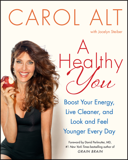 A Healthy You - Boost Your Energy Live Cleaner and Look and Feel Younger Every Day - cover