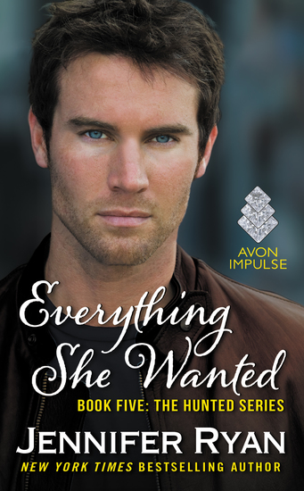 Everything She Wanted - Book Five: The Hunted Series - cover