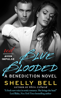 Blue Blooded - A Benediction Novel