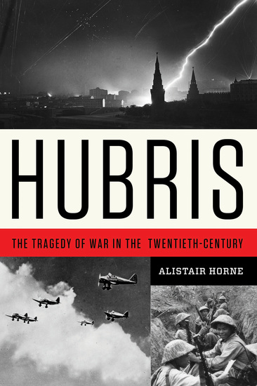Hubris - The Tragedy of War in the Twentieth Century - cover