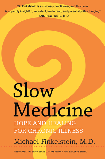 Slow Medicine - Hope and Healing for Chronic Illness - cover