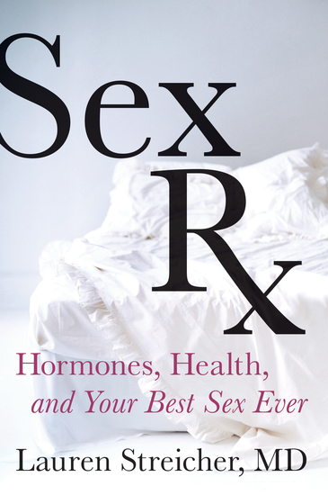 Sex Rx - Hormones Health and Your Best Sex Ever - cover