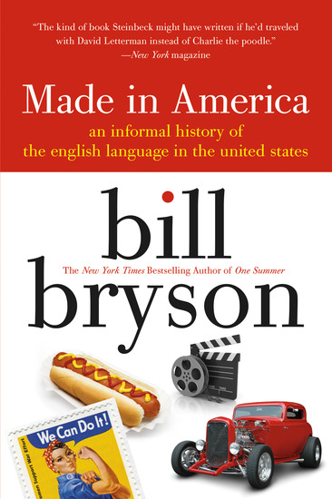made in america - An Informal History of the English Language in the United States - cover