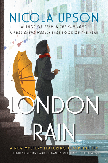 London Rain - A New Mystery Featuring Josephine Tey - cover