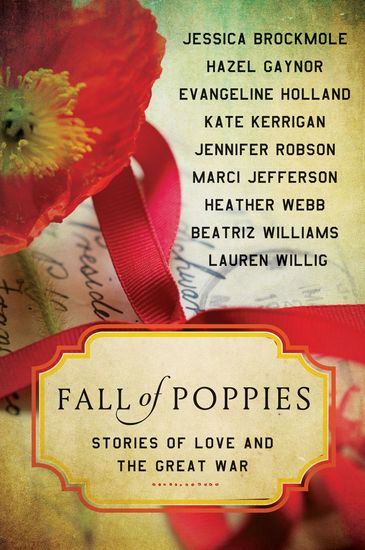 Fall of Poppies - Stories of Love and the Great War - cover