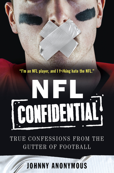 NFL Confidential - True Confessions from the Gutter of Football - cover