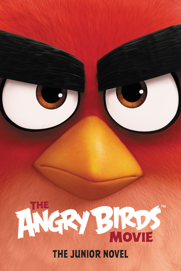 The Angry Birds Movie: The Junior Novel - cover