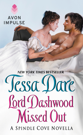 Lord Dashwood Missed Out - A Spindle Cove Novella - cover