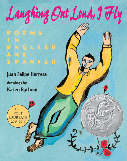 Laughing Out Loud I Fly - Poems in English and Spanish - cover