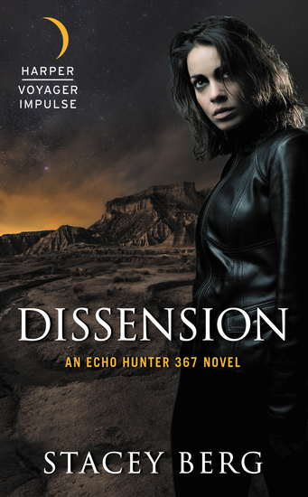 Dissension - An Echo Hunter 367 Novel - cover