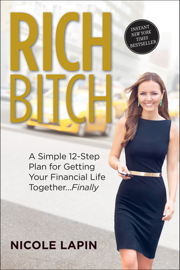 Rich Bitch - A Simple 12-Step Plan for Getting Your Financial Life TogetherFinally - cover