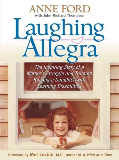 Laughing Allegra - The Inspiring Story of a Mother's Struggle and Triumph Raising a Daughter With Learning Disabilities - cover