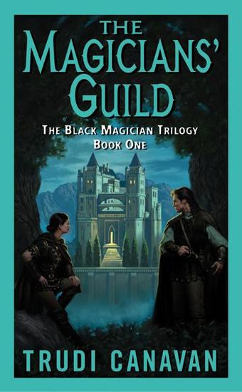 The Magicians' Guild - The Black Magician Trilogy - cover