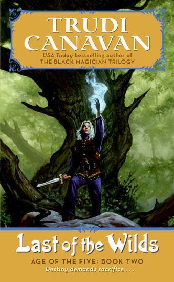 Last of the Wilds - Age of the Five Gods Trilogy Book 2 The - cover