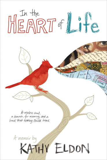In the Heart of Life - A Memoir - cover