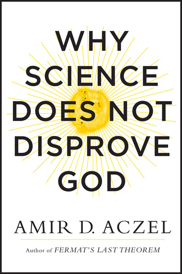 Why Science Does Not Disprove God - cover