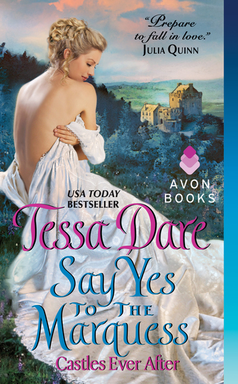 Say Yes to the Marquess - Castles Ever After - cover