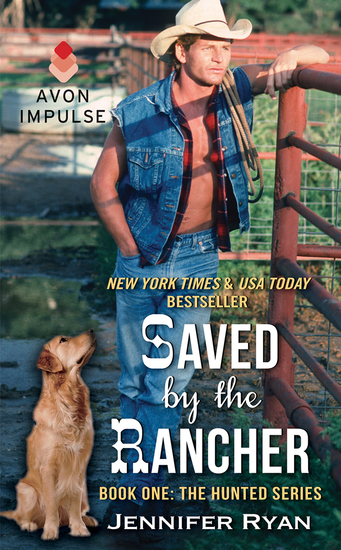 Saved by the Rancher - Book One: The Hunted Series - cover