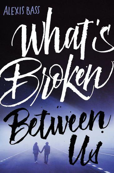 What's Broken Between Us - cover