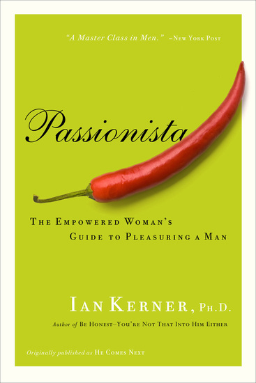 Passionista - The Empowered Woman's Guide to Pleasuring a Man - cover