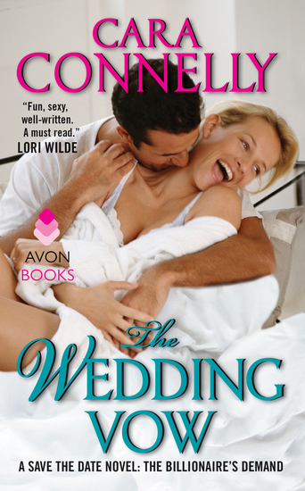 The Wedding Vow - A Save the Date Novel: The Billionaire's Demand - cover