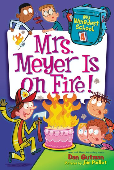 My Weirdest School #4: Mrs Meyer Is on Fire! - cover