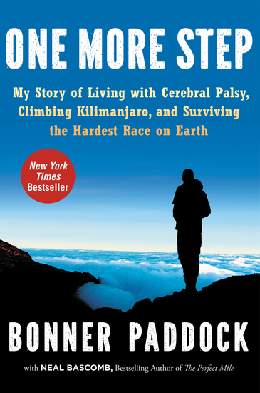 One More Step - My Story of Living with Cerebral Palsy Climbing Kilimanjaro and Surviving the Hardest Race on Earth - cover