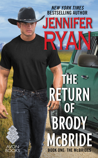 The Return of Brody McBride - Book One: The McBrides - cover