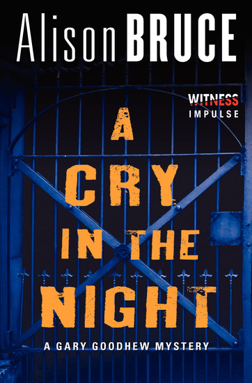 A Cry in the Night - A Gary Goodhew Mystery - cover