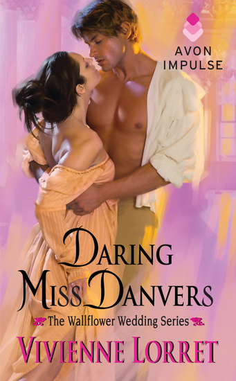 Daring Miss Danvers - The Wallflower Wedding Series - cover