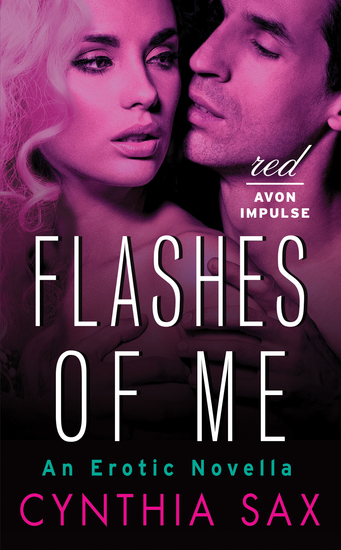 Flashes of Me - An Erotic Novella - cover