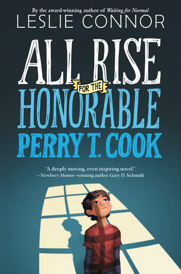 All Rise for the Honorable Perry T Cook - cover