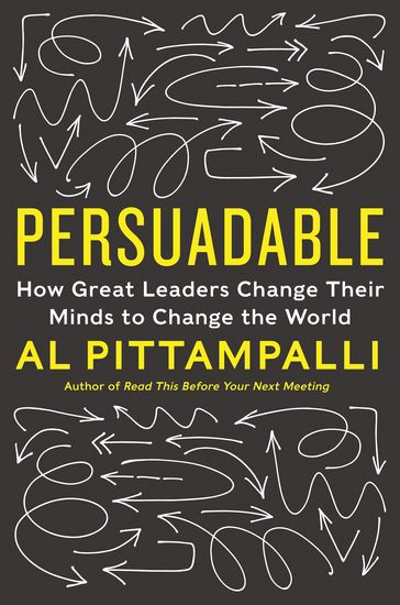 Persuadable - How Great Leaders Change Their Minds to Change the World - cover