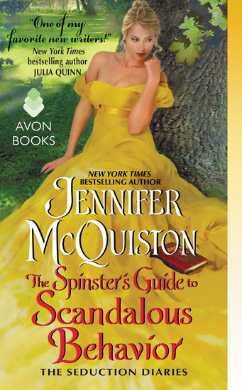 The Spinster's Guide to Scandalous Behavior - The Seduction Diaries - cover