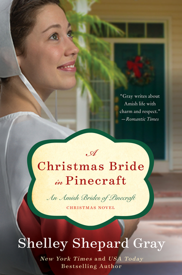 A Christmas Bride in Pinecraft - An Amish Brides Novel - cover